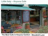 Little Italy � Knysna Cafe: Woodmill Lane Knysna