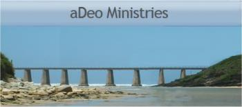 aDeo Ministries: aDeo Ministries Garden Route