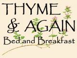 Thyme & Again B & B: Thyme & Again B & B