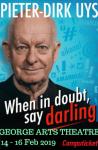 When in doubt say darling – Pieter Dirk Uys