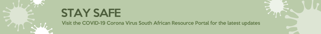 Stay safe, visit the COVID-19 Corona Virus South African Resource Portal for the latest updates