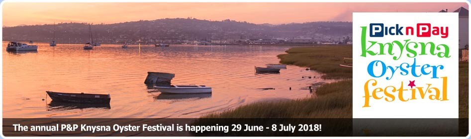 The annual P&P Knysna Oyster Festival is happening 29 June - 8 July 2018!